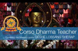 Corso di Dharma Teacher condotto dal Maestro Ven. Geshe Lobsang Sherap