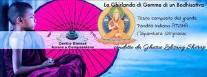 La Ghirlanda di Gemme di un Bhoddhisattva (del Maestro Indiano Atisha)