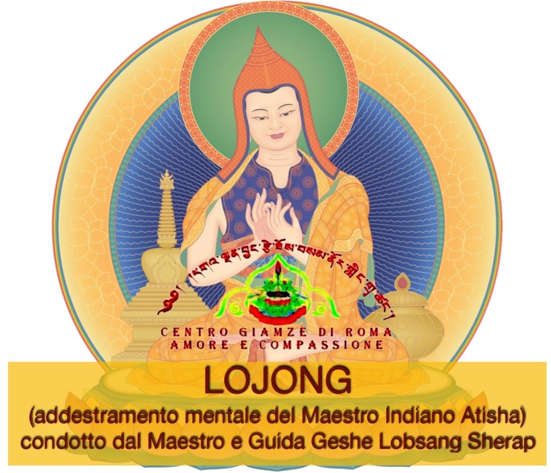 LOJONG (addestramento mentale del Maestro Indiano Atisha)