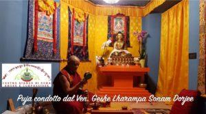 Incontro Basic Dharma Teacher di Roma del Centro Giamzè di Roma e Puja Buddha della Medicina condotto dal Ven. Geshe Lharampa Sonam Dorjee