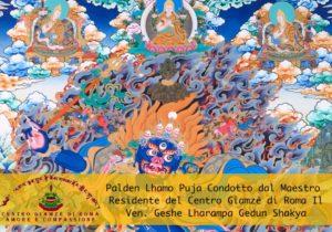 Puja Palden Lhamo condotto dal Maestro Residente del Centro Giamzè di Roma Il Ven. Geshe Lharapa Gedun Shakya