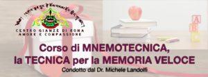 """""""CORSO MNEMOTECNICA, LA TECNICA PER LA MEMORIZZAZIONE VELOCE"""" / Condotto dal Dott. Michele Landolfi"""